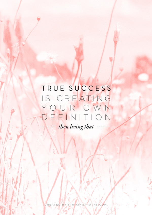 Striking Truths - true success