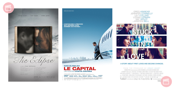 Os três últimos filmes: The Eclipse + Le Capital + Stuck in Love