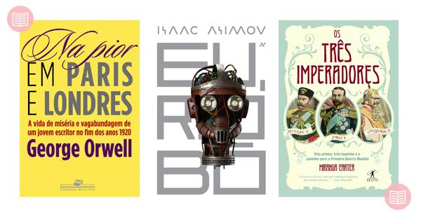 Na pior em Paris e Londres + Eu, Robô + Os três imperadores