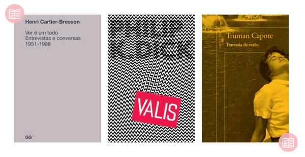 Os três últimos livros: Ver é um todo + Valis + Travessia de Verão