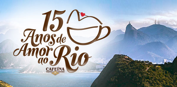 Cafeína - 15 anos de amor ao Rio