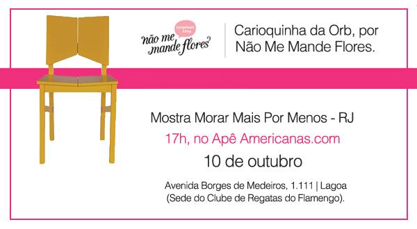 Convite Customização da Carioquinha pelo blog Não Me Mande Flores
