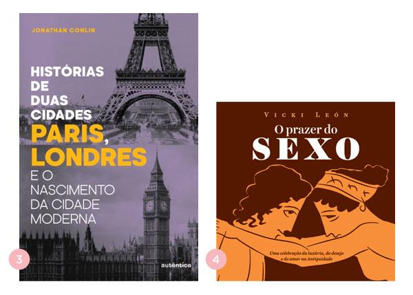 Os quatro últimos livros: Histórias de Duas Cidades: Paris e Londres + O Prazer do Sexo ∴ BLOG Não Me Mande Flores
