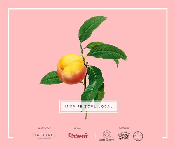 Inspire Soul Local - o que rolou | BLOG Não Me Mande Flores
