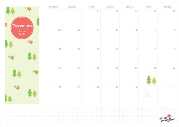 Planejamento Mensal Dezembro de 2015 | Blog Não Me Mande Flores