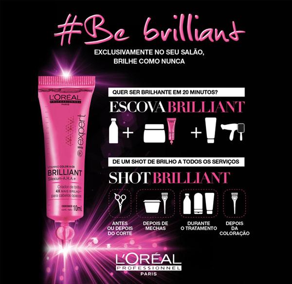 Escova Brilliant - L'Oréal Professionnel | blog Não Me Mande Flores