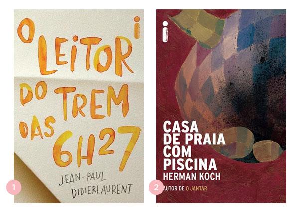 Mini-resenha dos livros O Leitor do Trem das 6h27 e Casa de Praia com Piscina | blog Não Me Mande Flores