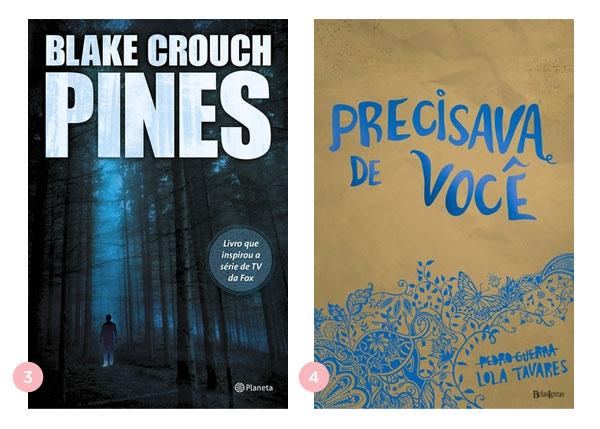 Mini-resenha dos livros Pines e Precisava de Você | blog Não Me Mande Flores