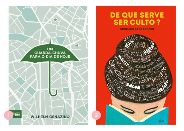 Mini-resenhas dos livros: Um guarda-chuva para o dia de hoje + De que ser ser culto? | Não Me Mande Flores
