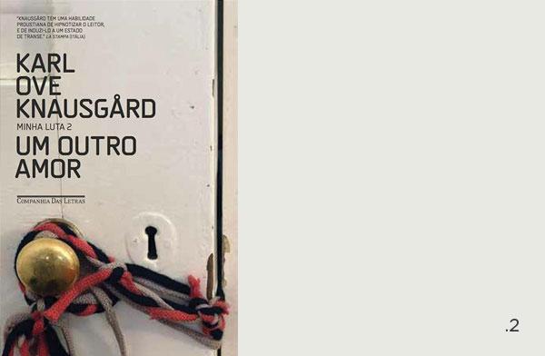 Karl Ove Knausgård - Minha Luta 2 - Um Outro Amor | Não Me Mande Flores