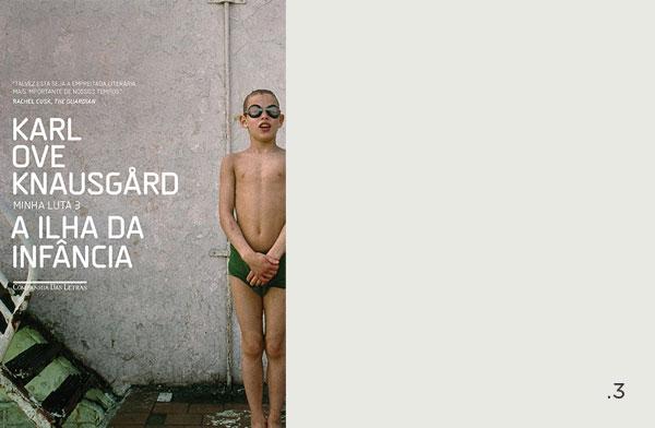 Karl Ove Knausgård - Minha Luta 3 - A Ilha da Infância | Não Me Mande Flores