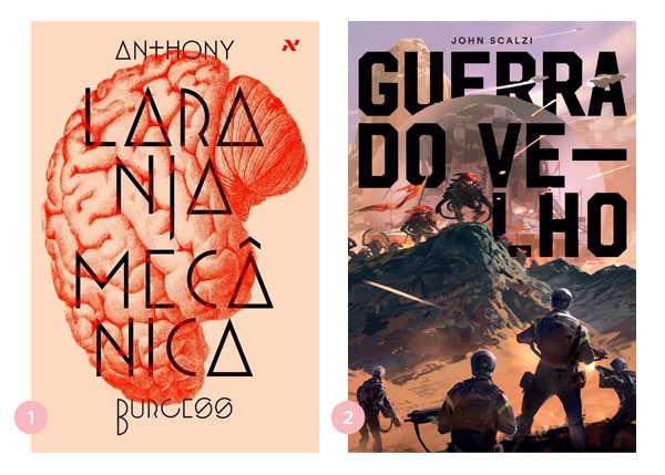 Mini-resenhas dos livros: Laranja Mecânica e Guerra do Velho | Não Me Mande Flores