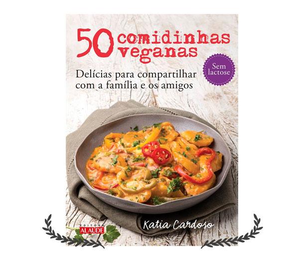 50 Comidinhas Veganas | resenha Não Me Mande Flores
