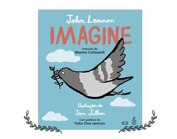Imagine | livro infanto juvenil, por John Lennon e Jean Jullien