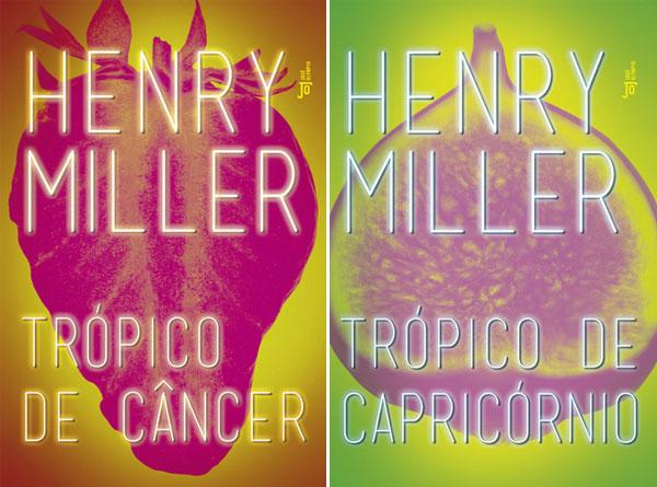 Trópico de Câncer e Trópico de Capricórnio | Henry Miller