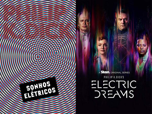 Sonhos Elétricos | Electric Dreams