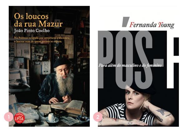 Mini-resenhas dos livros 'Os loucos da rua Mazur' e 'Pós-F - para além do masculino e do feminino' | Não Me Mande Flores
