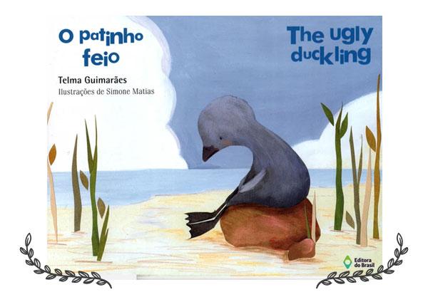 O Patinho Feio • The Ugly Duckling | Editora do Brasil
